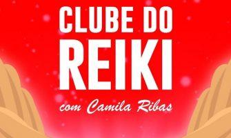 [AGENDA] Clube do Reiki, com Camila Crystal