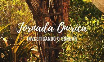 [AGENDA] 'Jornada Onírica – Investigando o Sonhar', com Drica Ayub