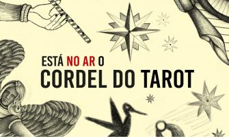 Está no ar o Cordel do Tarot!