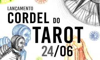 [AGENDA] Cordel do Tarot será lançado no dia 24 de junho