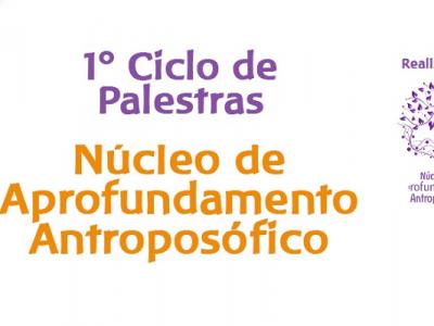 [AGENDA] Núcleo de Aprofundamento Antroposófico realiza Ciclo de Palestras on-line