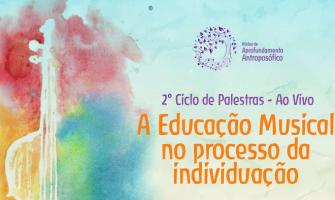 [AGENDA] Palestra on-line 'A Educação Musical no processo de individuação', dia 1/9