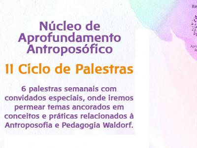 [AGENDA] Núcleo de Aprofundamento Antroposófico realiza II Ciclo de Palestras